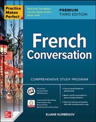 Practice Makes Perfect : French Conversation