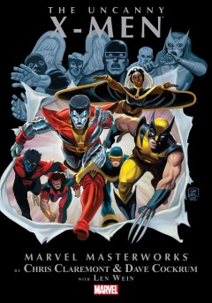 Marvel masterworks presents The uncanny X-Men. Volume 1, issue 94-100, Collecting Giant-size X-Men no. 1 & the X-Men nos. 94-100 Chris Claremont, Dave Cockrum with Len Wein.