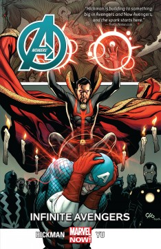 Avengers. Volume 6, issue 29-34, Infinite Avengers Jonathan Hickman, writer ; Leinil Francis Yu, penciler ; Gerry Alanguilan, inker ; Sunny Gho, Matt Milla, colorists ; VC's Cory Petit, Clayton Cowles, letterer.