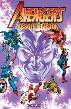 The Avengers. Issue 242-254, Absolute vision