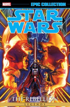 Star Wars legends epic collection : the rebellion. Vol. 1