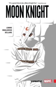 Moon Knight. Volume 1, issue 1-5, Lunatic