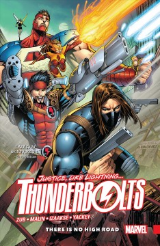 Thunderbolts. Volume 1, issue 1-6, There is no high road