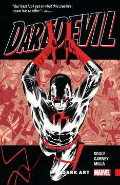Daredevil, vol. 3 : dark art. Issue 10-14 Charles Soule, writer ; Ron Garney, artist ; Matt Milla, color artists ; VC's Joe Clayton Cowles, letterer.