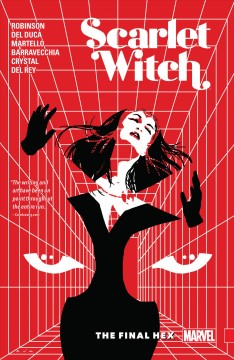Scarlet Witch. Volume 3, issue 11-15, The final hex