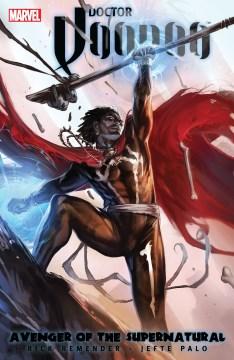 Doctor Voodoo : avenger of the supernatural