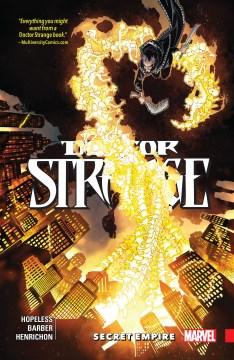 Doctor Strange. Volume 5, issue 21-26, Secret empire
