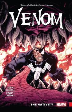 Venom, vol. 4 : the nativity. Volume 4