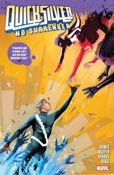 Quicksilver: no surrender. Issue 1-5