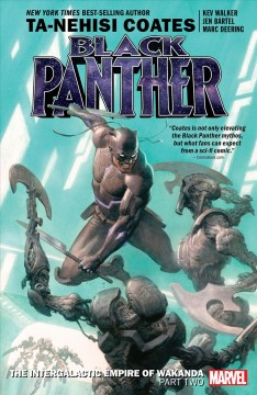 Black Panther. Issue 7-12, The intergalactic empire of Wakanda