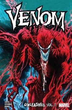 Web of venom: venom unleashed. Volume 1 Cullen Bunn, Ryan Stegman and Donny Cates.