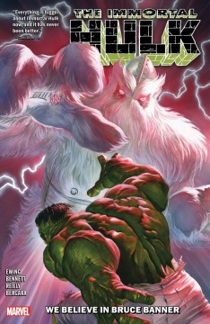 The immortal Hulk. Volume 6, issue 26-30, We believe in Bruce Banner