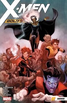 X-Men gold : godwar.