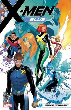 X-Men : blue. Surviving the experience