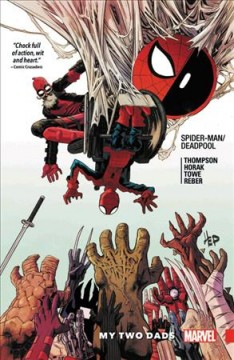 Spider-man/Deadpool 7 : My Two Dads