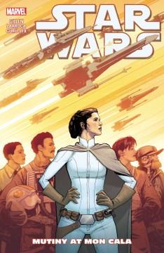 Star Wars. Volume 8, issue 44-49, Mutiny at Mon Cala