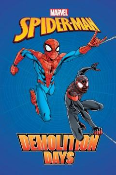 Spider-man - Demolition Days
