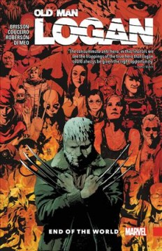 Wolverine - Old Man Logan 10 : End of the World