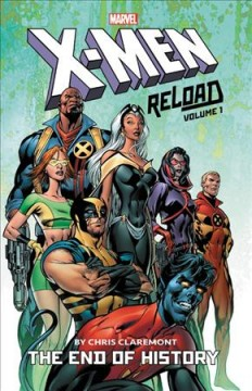 X-men - Reload by Chris Claremont 1 : The End of History