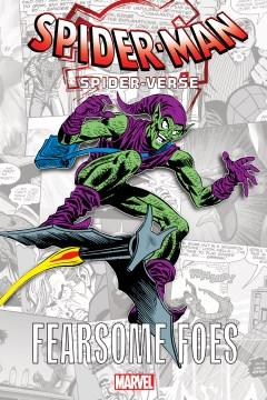 Spider-man Spider-verse - Fearsome Foes