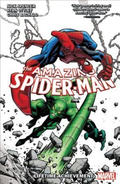 Amazing Spider-man by Nick Spencer 3 : Lifetime Achievement