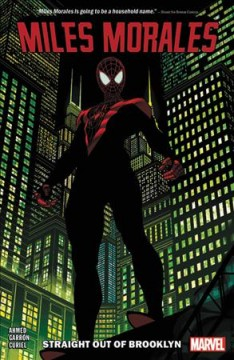 Miles Morales - Spider-man 1 : Straight Out of Brooklyn