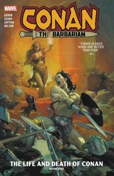 Conan the Barbarian 1 : The Life and Death of Conan