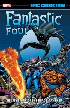 Fantastic Four Epic Collection : The Mystery of the Black Panther