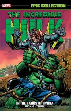 Incredible Hulk Epic Collection : In the Hands of Hydra