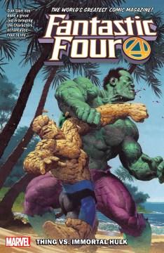 Fantastic Four by Dan Slott 4 : Thing Vs. Hulk