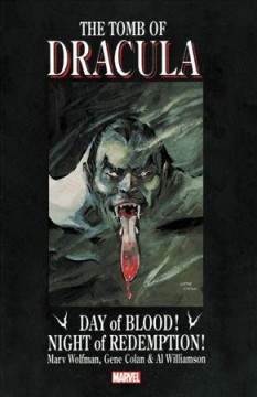 Tomb of Dracula : Day of Blood! Night of Redemption!