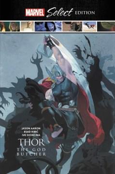 Thor - God of Thunder : The God Butcher Marvel Select Edition