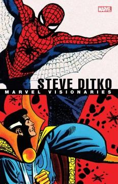 Marvel Visionaries : Steve Ditko