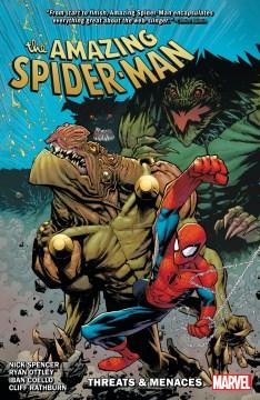 The amazing Spider-Man : threats & menaces