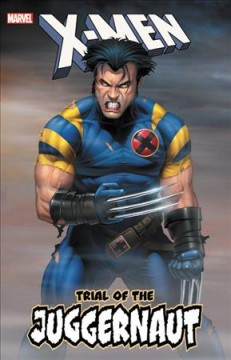 X-men - Trial of the Juggernaut