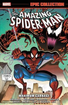 Amazing Spider-man Epic Collection : Maximum Carnage