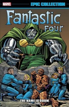 Fantastic Four Epic Collection 5 : The Name Is Doom
