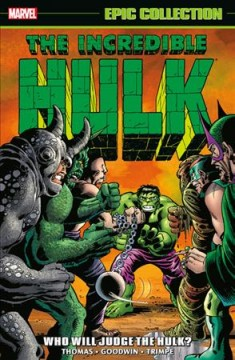 Incredible Hulk Epic Collection 5 : Who Will Judge the Hulk?