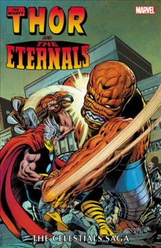 Thor and the Eternals : The Celestials Saga