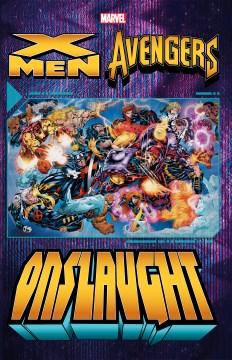 X-Men/Avengers : onslaught.