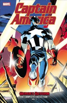 Captain America : heroes return : the complete collection