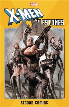 X-Men Milestones : Second Coming