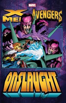 X-men/Avengers - Onslaught 2