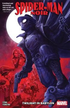 Spider-man Noir : Twilight in Babylon