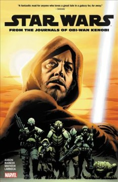 Star Wars from the Journals of Obi-wan Kenobi