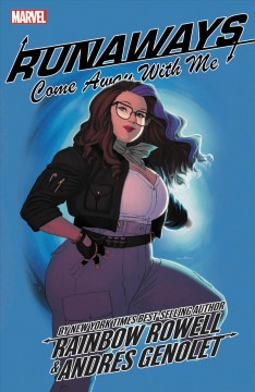 Runaways 6 : Come Away With Me