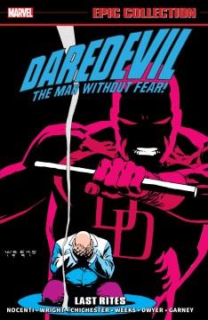 Daredevil Epic Collection Last Rites