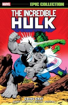 The Incredible Hulk When Hulks Collide