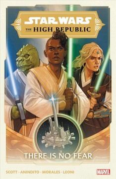 Star Wars the High Republic 1 : There Is No Fear