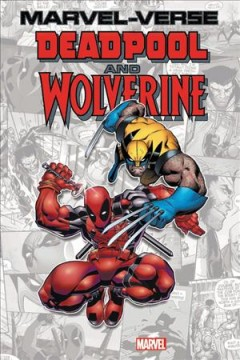 Marvel-verse. Deadpool and Wolverine.